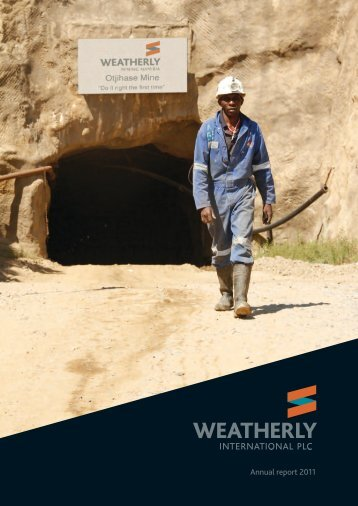 Annual Report and Accounts 2011 - Weatherly International PLC
