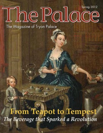 From Teapot to Tempest - Tryon Palace