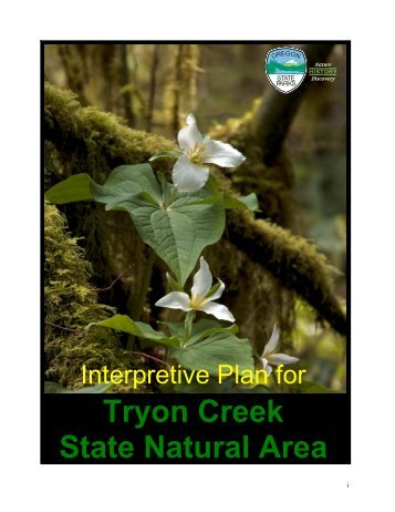 Interpretive Plan for Tryon Creek State Natural Area - State of Oregon