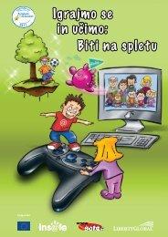 Biti na spletu Igrajmo se in učimo: - Insafe