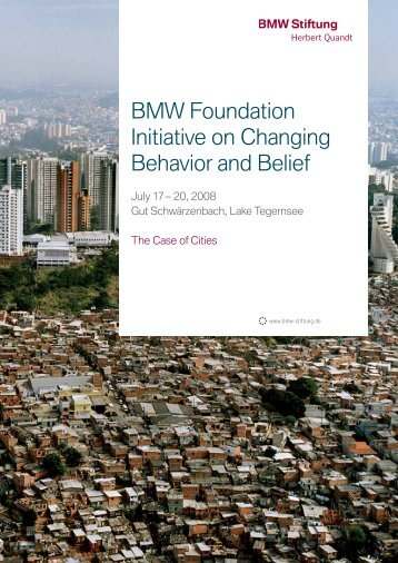 BMW Foundation Initiative on Changing Behavior and Belief