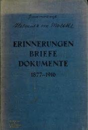 Erinnerungen, Briefe, Dokumente, 1877-1916, ein Bild vom ...