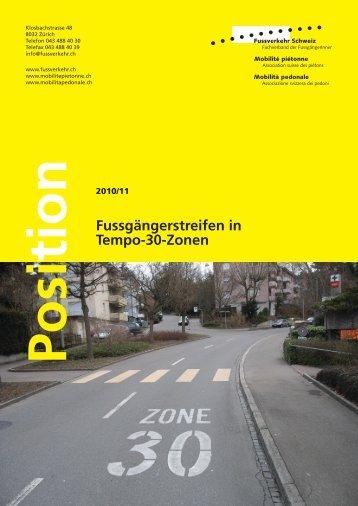 Fussgängerstreifen in Tempo-30-Zonen - Fussverkehr Schweiz