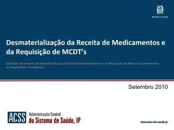 Desmaterialização da Receita de Medicamentos e da ... - ACSS