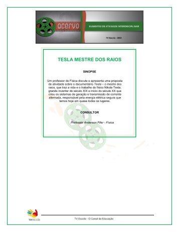 tesla: o mestre dos raios - TV Escola - Ministério da Educação