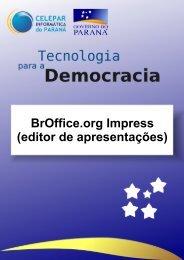 BrOffice.org Impress - Biblioteca Virtual Celepar