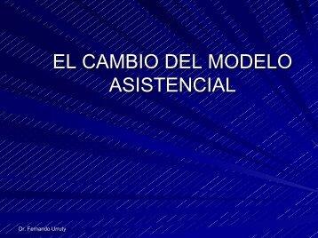EL CAMBIO DEL MODELO ASISTENCIAL