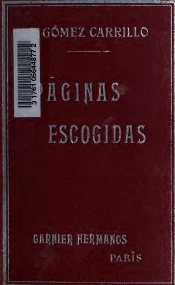 Páginas escogidas; obra adoptada como texto de lectura en ...