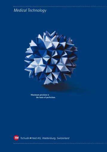 Medical Technology - Tschudin + Heid AG