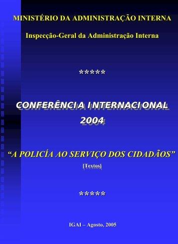 Conferência Internacional 2004 A Policia ao Serviço do - Inspecção ...