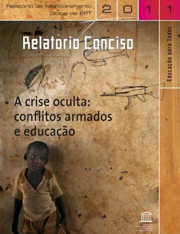 A Crise oculta: conflitos armados e educação ... - unesdoc - Unesco