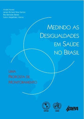Medindo as desigualdades em saúde no Brasil - BVS Ministério da ...