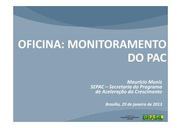 OFICINA: MONITORAMENTO DO PAC - PAC 2
