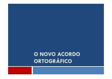 O NOVO ACORDO ORTOGRÁFICO