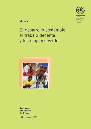 El desarrollo sostenible, el trabajo decente y los empleos verdes