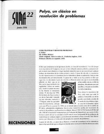 Polya, un clásico en resolución de problemas - SUMA Revistas de ...