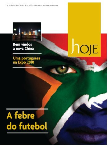 A febre do futebol A febre do futebol - comms around
