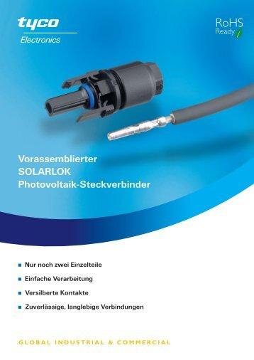 Vorassemblierter SOLARLOK Photovoltaik-Steckverbinder