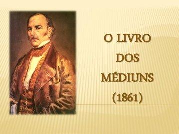 o livro dos médiuns (1861) - Centro de Estudos Filosóficos Espíritas