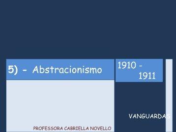 5) - Abstracionismo