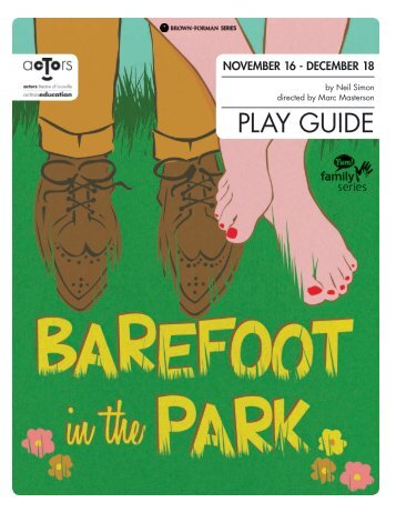 Barefoot in the Park Play Guide - Actors Theatre of Louisville