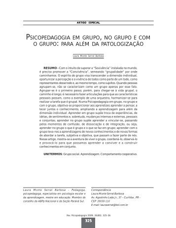 PSICOPEDAGOGIA EM GRUPO , NO GRUPO E COM O ... - PePSIC
