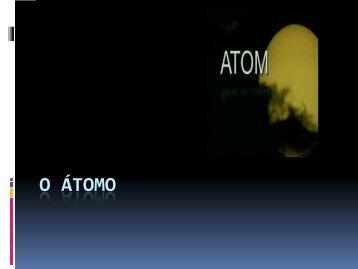 o átomo - Dulce Campos