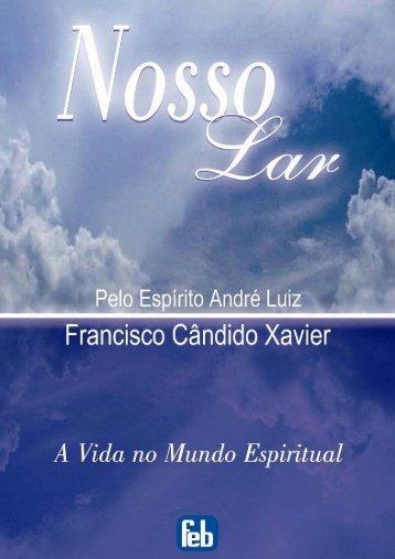 André Luiz – Nosso Lar (01