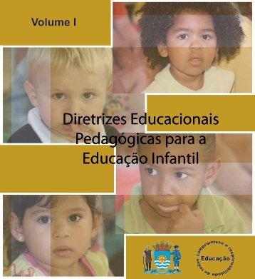 Diretrizes Educacionais Pedagógicas para a Educação Infantil