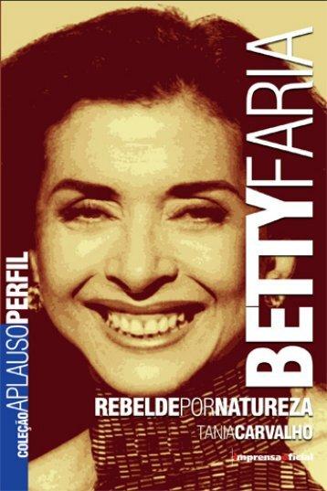 Betty Faria - Coleção Aplauso - Imprensa Oficial