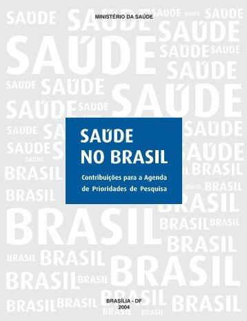 Saúde no Brasil - Contribuições para a Agenda de - BVS Ministério ...
