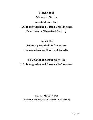 Statement of Michael J. Garcia Assistant Secretary U.S. Immigration ...