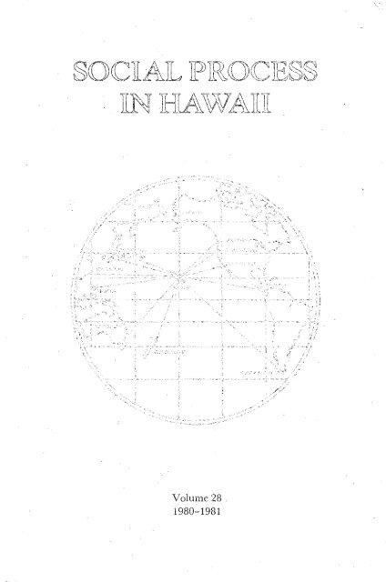 Volume 28. - ScholarSpace - University of Hawaii