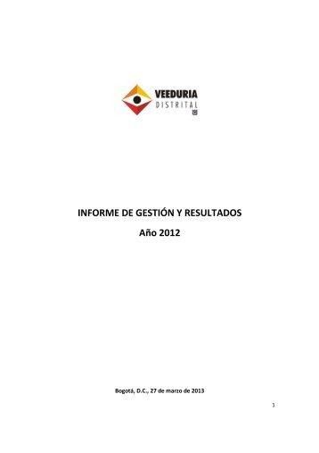 INFORME DE GESTIÓN Y RESULTADOS Año 2012