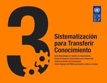 Sistematización para Transferir Conocimiento - Regionalcentrelac ...