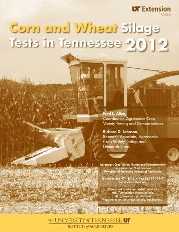 Corn and Wheat Silage Tests in Tennessee 2012 - UT Extension
