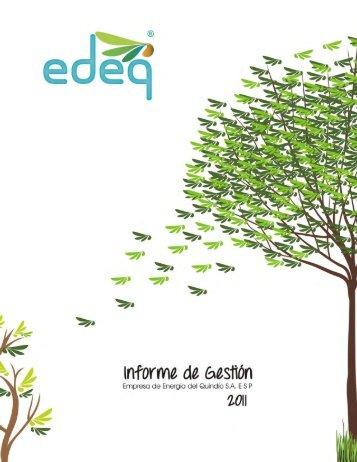 Informe de Gestión EDEQ 2011 parte 1 - EPM