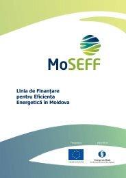 Linia de Finanțare pentru Eficiența Energetică în Moldova - MoSEFF