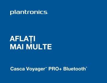 AFLAŢI MAI MULTE - Plantronics