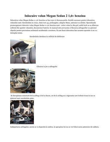 Inlocuire volan Megan Sedan 2 1,6v benzina - Diagnoza Automobile