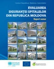 Raport sumar Evaluarea siguranţei spitalelor în Republica Moldova