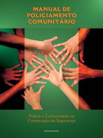 Manual de Policiamento Comunitário: Polícia e Comunida