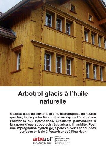 Arbotrol glacis à l'huile naturelle