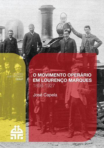 O Movimento Operário em Lourenço Marques 1898-1927