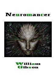 CyberPunk: Neuromancer, by William Gibson - Paulo Oliveira