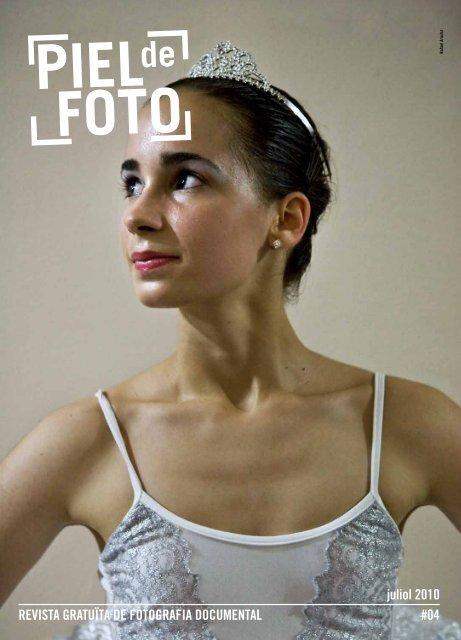 #04 REVISTA GRATUÏTA DE FOTOGRAFIA ... - Piel de Foto