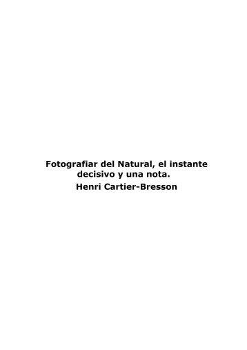 Fotografiar del Natural, el instante decisivo y una ... - CFD Barcelona