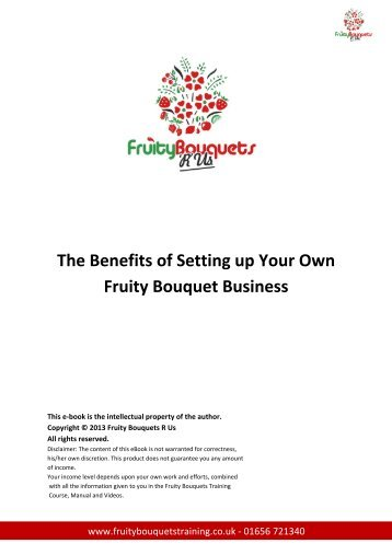 The Benefits of Setting up Your Own Fruity Bouquet Business