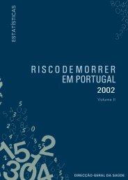 Risco de Morrer em Portugal, 2002 - Direcção-Geral da Saúde