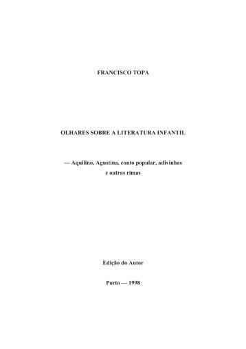 Aquilino, Agustina, conto popular, adivinhas e outras rimas